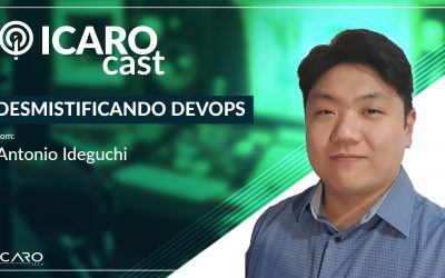 Desmistificando DevOps – IcaroCast #003
